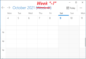 """A calendar week view, where the week number is changed to Week """"-1"""""""